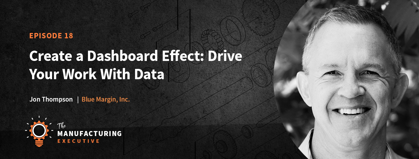 Drive Your Work With Data w/ Jon Thompson