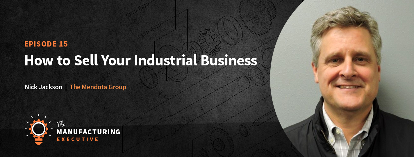 how to sell your manufacturing business podcast